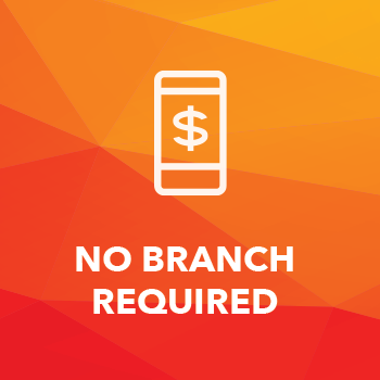 No Branch Required